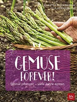 Buch: Gemüse forever! Einmal pflanzen – viele Jahre ernten