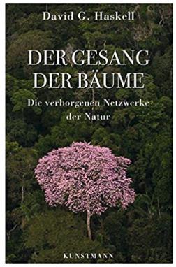 Buch: Der Gesang der Bäume. Die verborgenen Netzwerke der Natur