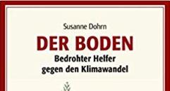 Buch: Der Boden. Bedrohter Helfer gegen den Klimawandel